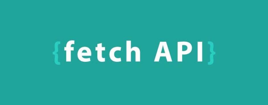 The fetch api